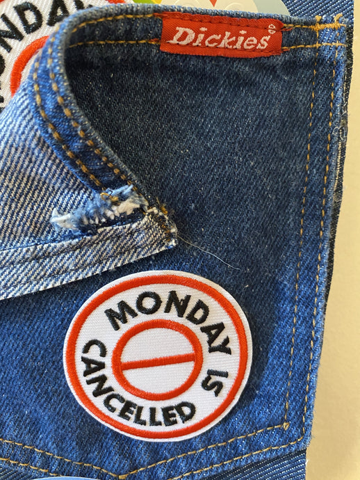 Monday is Cancelled Iron-on Patch