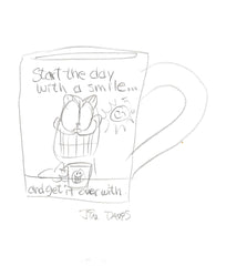 "Garfield Mug "" Start the day with a smile...and get it over with """
