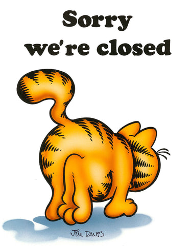 Garfield Airbrushed Artwork - Sorry We're Closed