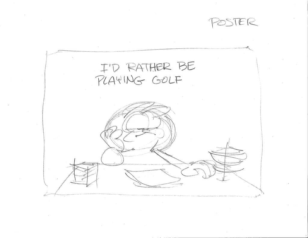 """I'D RATHER BE PLAYING GOLF"""