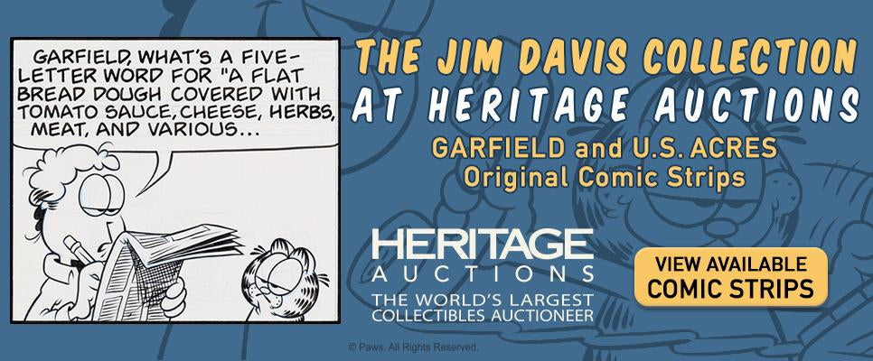 Original Garfield comic strips can be purchased through weekly and quarterly online auctions on the Heritage Auctions website.