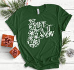 Let is Snow T-Shirt