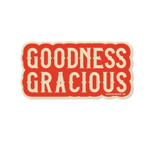 Good Southerner - Goodness Gracious Sticker