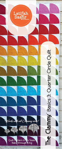 Latifah Saafir - The Clammy Basics 3 - Quarter Circle Quilt Pattern