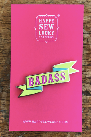 Happy Sew Lucky Pins - Badass