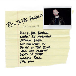 RUN TO THE FATHER (CD)