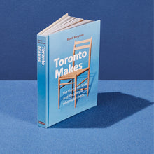 Load image into Gallery viewer, Toronto Makes Book