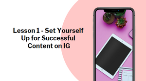Set Yourself Up for Successful Content on IG
