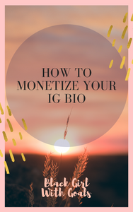 How To Monetize Your IG Bio