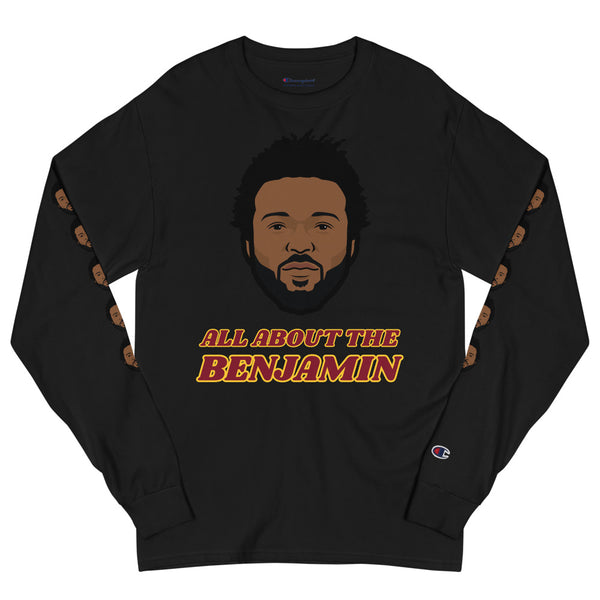 All About The Benjamin Champion Long Sleeve Shirt