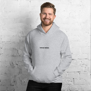 Cute But Broke - Hoodie