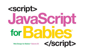 Javascript for Babies