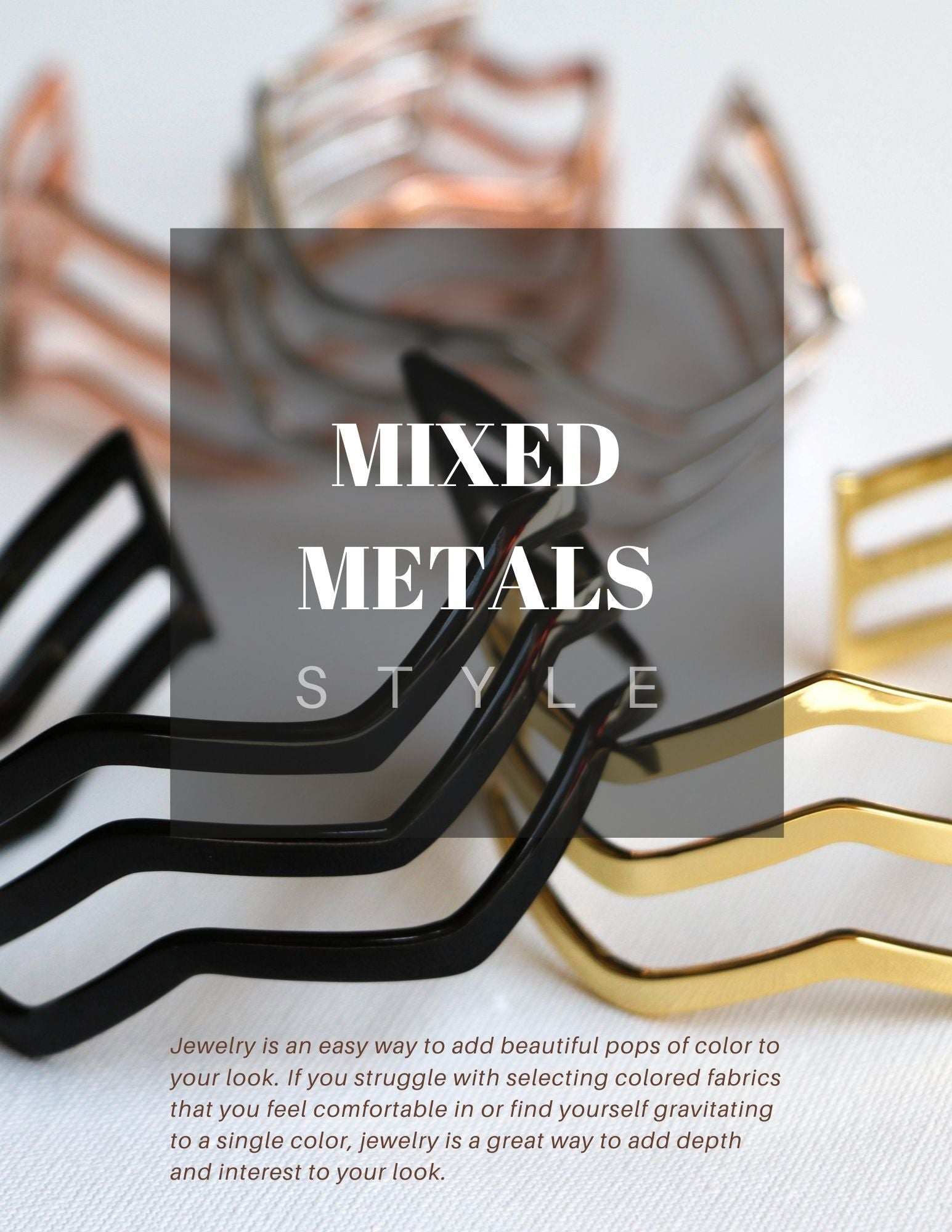How To  - Mix Metals Fashion