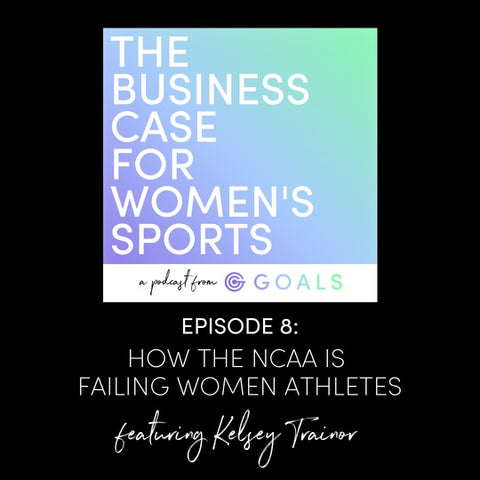 Ep. #8 How the NCAA is Failing Women Athletes