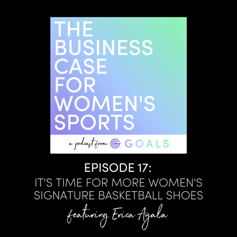 The Business Case For Women's Sports: Erica Ayala