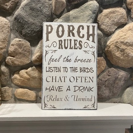 Porch Rules Sign - Local Artist