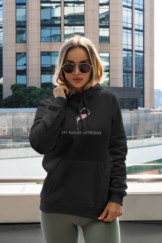 "Black ""Get Nailed Anywhere"" Hoodie"