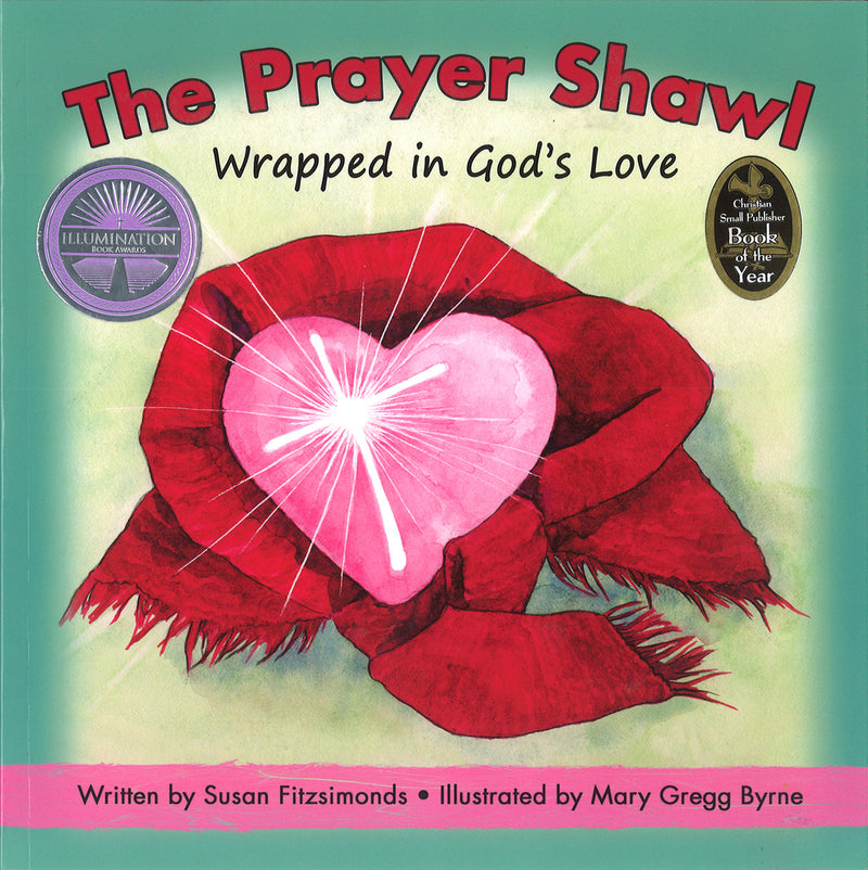 The Prayer Shawl: Wrapped in God's Love