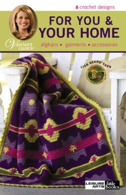 Vanna's Choice: For You And Your Home