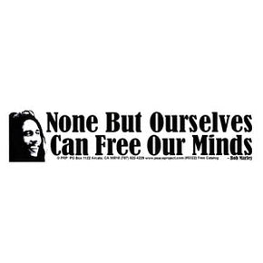 Bob Marley None But Ourselves Can Free Our Minds Bumper Sticker