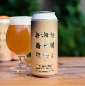 Fit The Fifth Passion Fruit & Peach Sour IPA - 5th Anniversary Release - ORDER FOR PICK-UP AT BREWERY