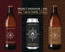 Load image into Gallery viewer, Project Endeavor 005.3 - Rum Barrel-Aged Baltic Porter