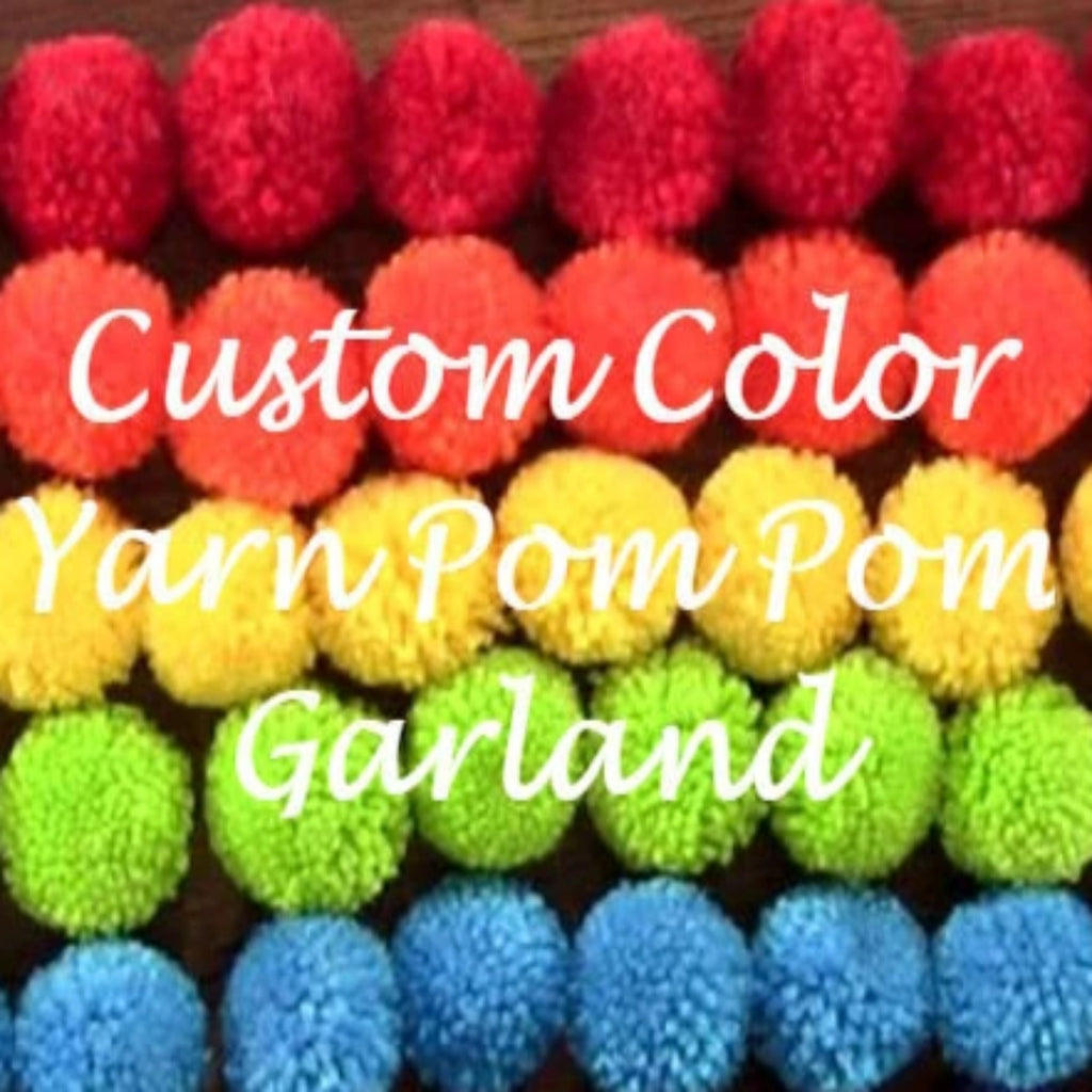 Custom Yarn Pom Pom Garland