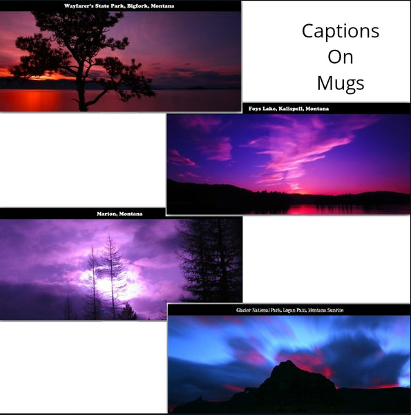 Set of 4 Mugs - Montana Sunrise and Sunset Photography - with captions