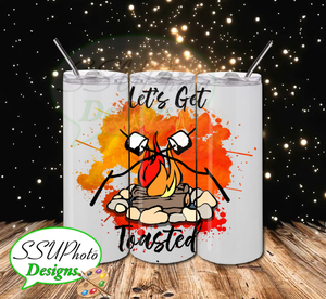 Let's Get Toasted 20 OZ Skinny TumblerD Digital Design