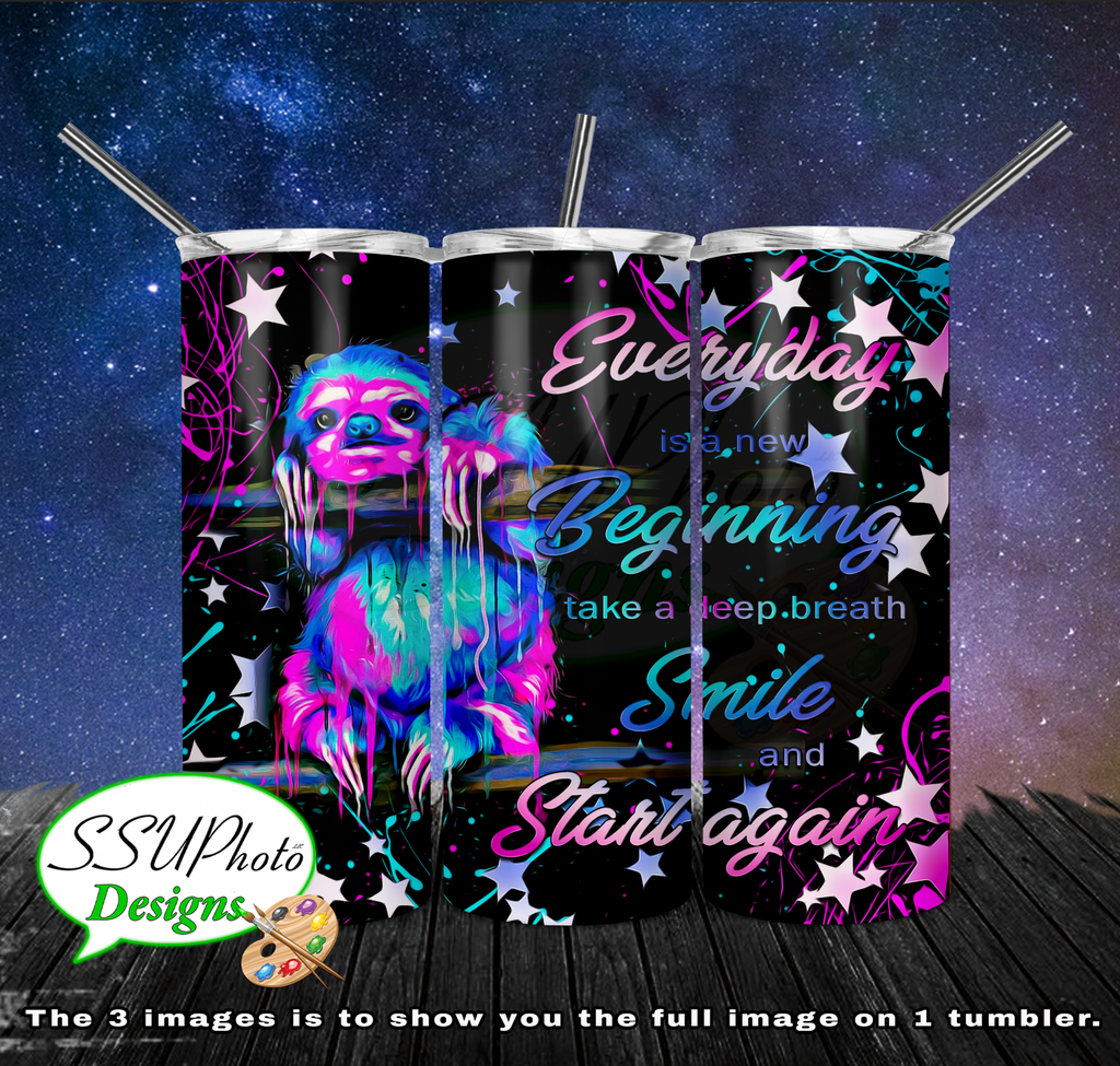 Sloth Everyday is the beginning  20 OZ Skinny TumblerD Digital Design
