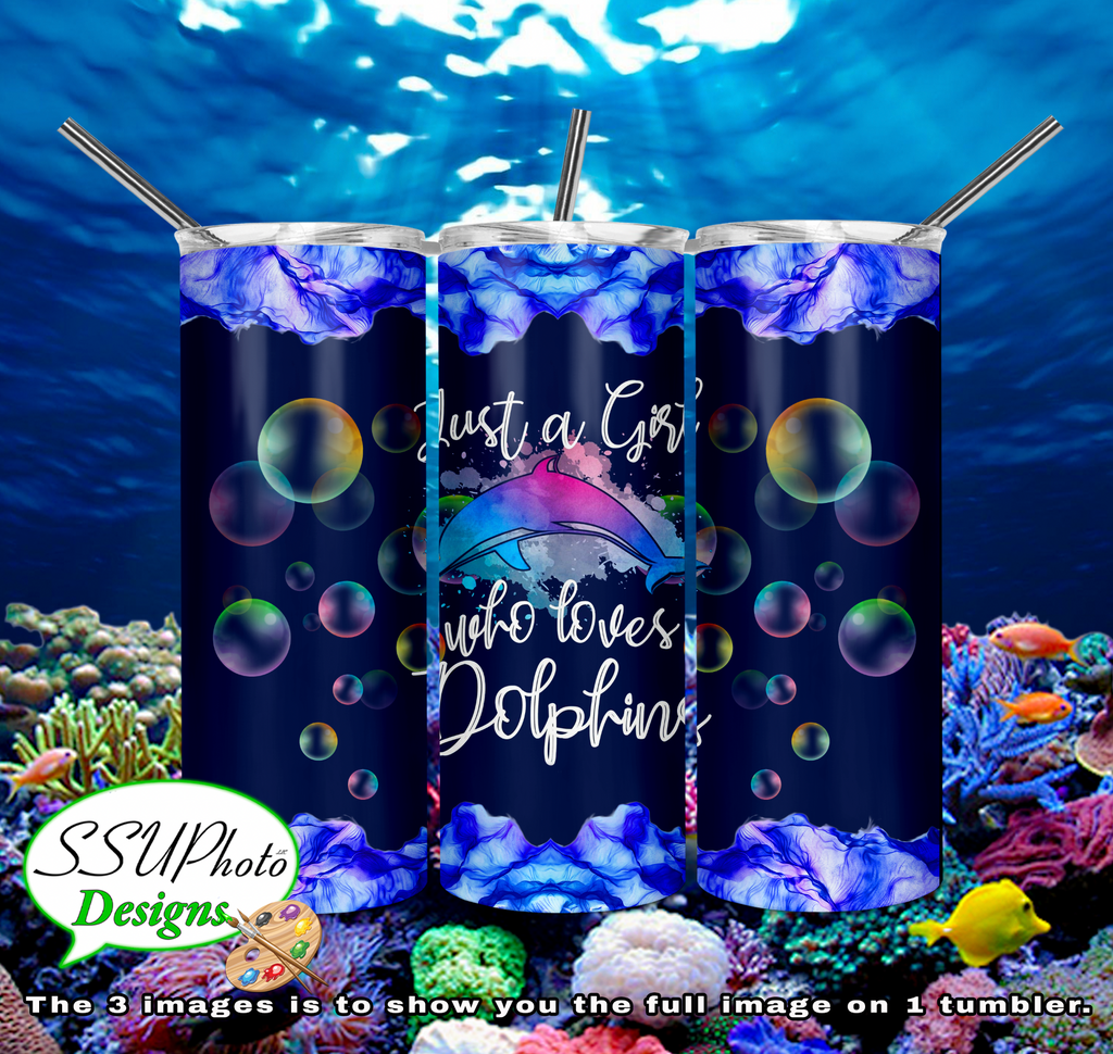 Just a Girl who likes Dolphins 20 oz and 30oz OZ Skinny TumblerD Digital Design