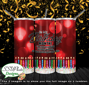 My Birthday Month 20 oz and 30oz OZ Skinny TumblerD Digital Design