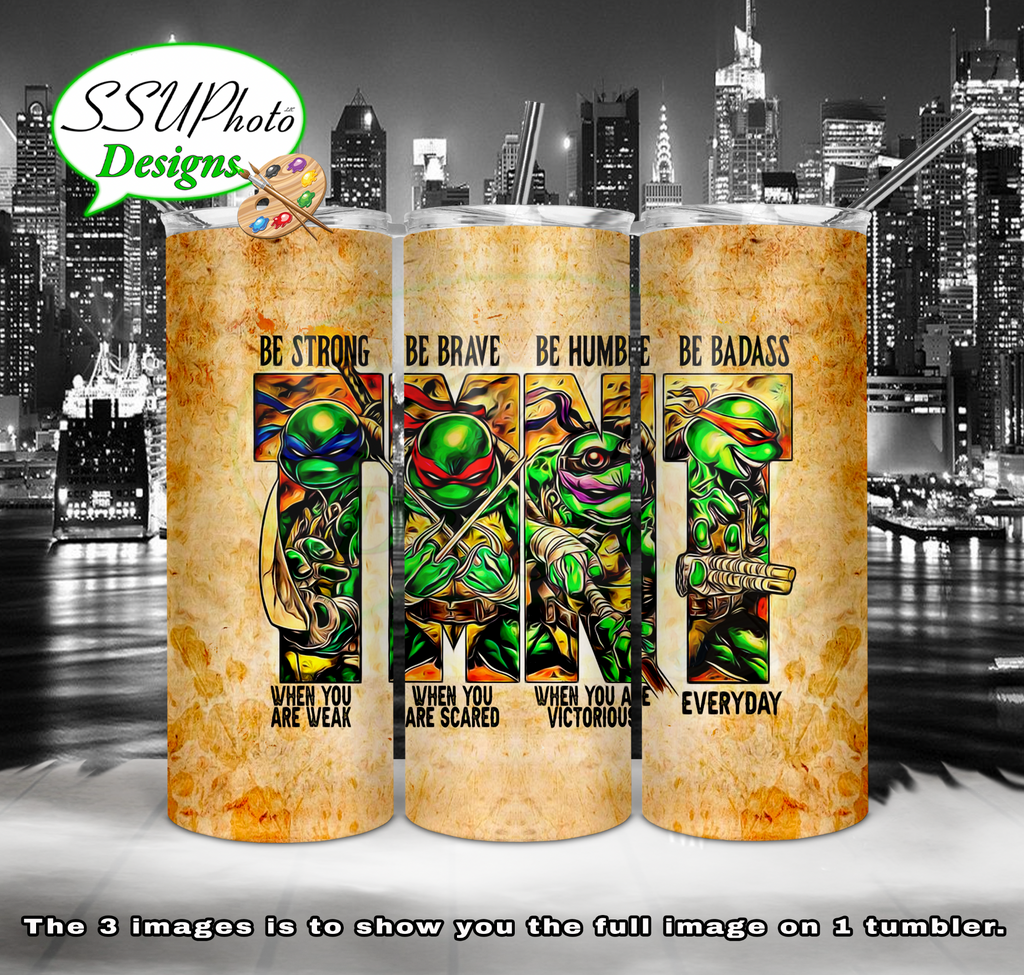 TMNT Be Brave 20 oz and 30oz OZ Skinny TumblerD Digital Design