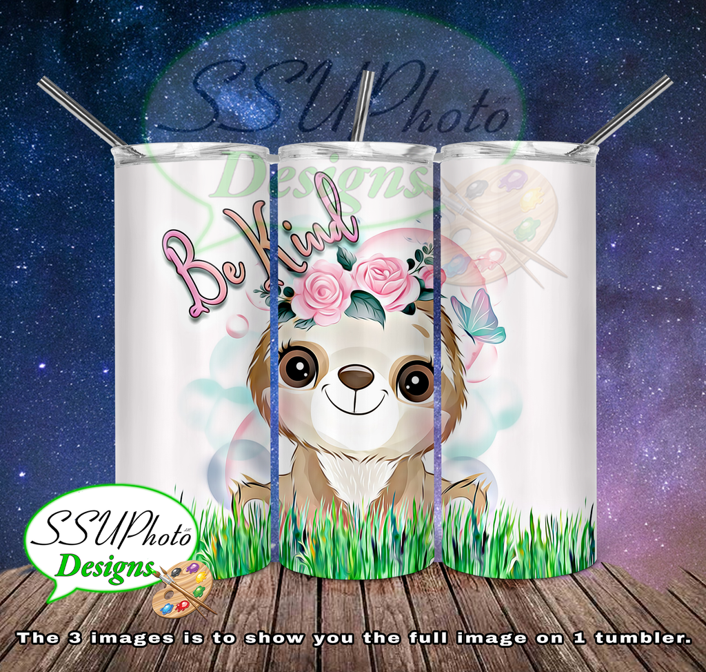 Sloth Be Kind 20 OZ Skinny TumblerD Digital Design