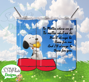 Peanuts Snoopy Always There For You Digital Design 20 OZ Skinny Tumbler