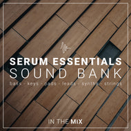 Serum Essentials Sound Bank