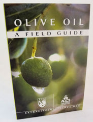 OLIVE OIL A Field Guide  87pp
