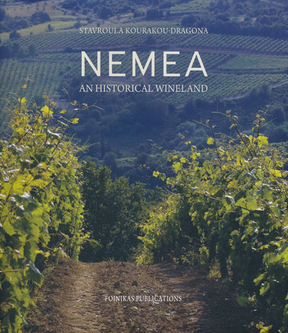 NEMEA: AN HISTORICAL WINELAND, quarto, 177pp