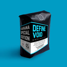 Load image into Gallery viewer, Roasted Beans Karana Special Edition Define Void