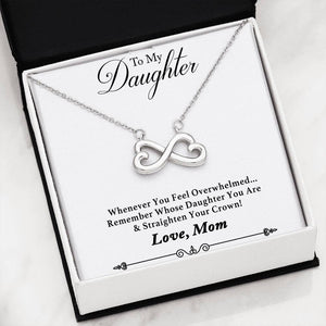 Remember Whose Daughter You Are & Straighten Your Crown! Infinity Necklace