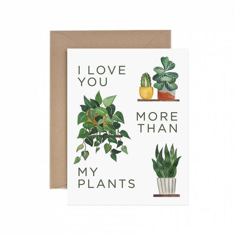 100% recycled greeting card—I love you more than my plants!