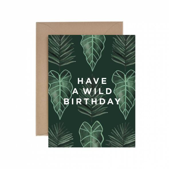 100% recycled paper greeting card—Have a wild birthday!
