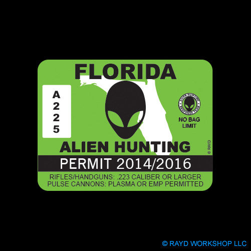 Florida Alien Hunting Permit Self Adhesive Sticker