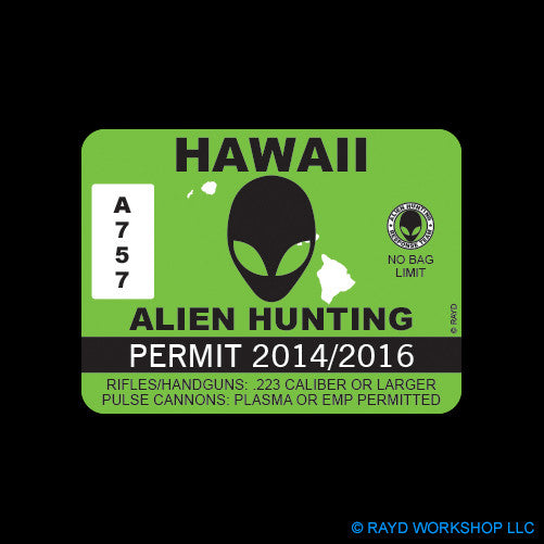 Hawaii Alien Hunting Permit Self Adhesive Sticker