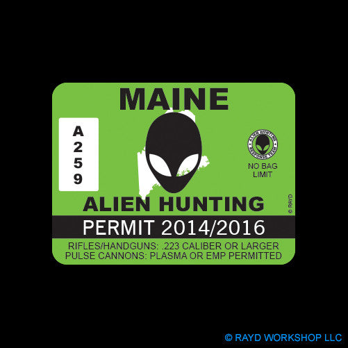 Maine Alien Hunting Permit Self Adhesive Sticker