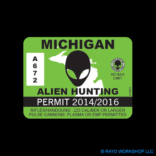Michigan Alien Hunting Permit Self Adhesive Sticker