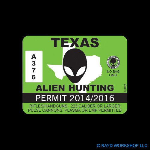 Texas Alien Hunting Permit Self Adhesive Sticker