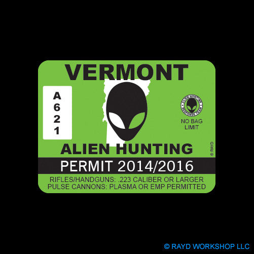 Vermont Alien Hunting Permit Self Adhesive Sticker