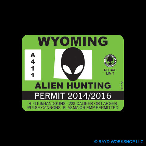 Wyoming Alien Hunting Permit Self Adhesive Sticker