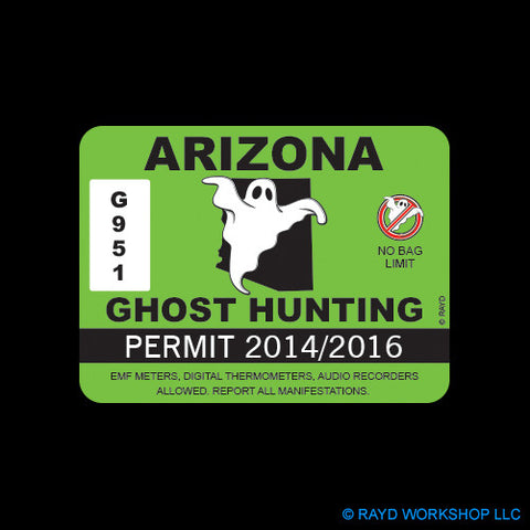 Arizona Ghost Hunting Permit Self Adhesive Sticker